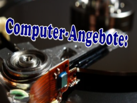 Computer-Angebote September/Oktober 2019